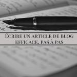 Comment écrire un article de blog, pas à pas