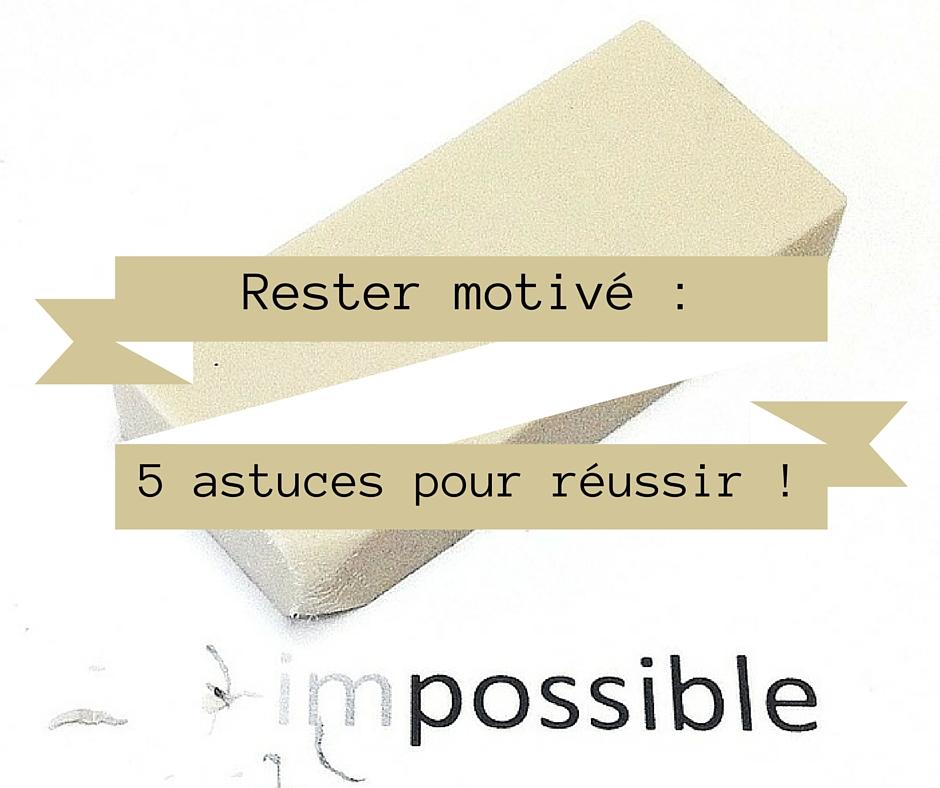 5 astuces pour rester motivé pour votre activité !
