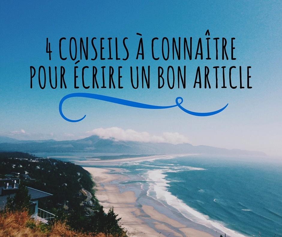 4 conseils à connaître pour écrire un bon article