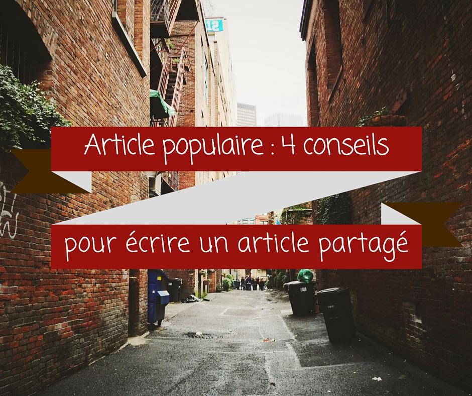 4 idées à exploiter pour écrire un article populaire