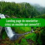 Comment créer une landing page pour votre newsletter?
