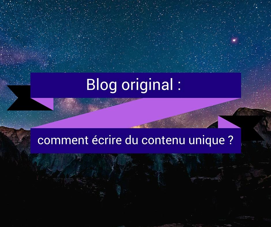 3 étapes pour créer un blog original, le guide